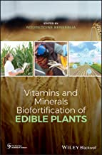 Vitamins and Minerals Bio-fortification of Edible Plants (New York Academy of Sciences)