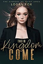 Their Kingdom Come: A Dark Bully Romance (The Sinners of Saint Amos Book 1) (English Edition)