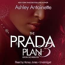 The Prada Plan 3: Green -Eyed Monster