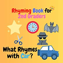Rhyming Book for 2nd Graders: A Fun Picture Book for 7-8 Year Olds-Color Picture Riddle Books For Little Kids and Toddler Fun Picture Book for 7-8 Year ... Books For Little Kids (English Edition)