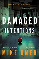 Damaged Intentions (Abby Mullen Thrillers Book 2) Kindle Edition