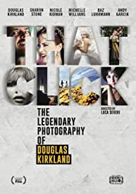 THAT CLICK: The Legendary Photography of Douglas Kirkland arrives on DVD, Digital March 16 from Film Movement