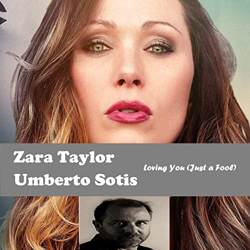 Loving You (with Zara Taylor) [Just a Fool]