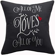 YugTex Pillowcase All of me Loves All of You Pillow,John Legend Song Lyrics,AnniversaryGifts for Women,Valentine's Gift,Gifts for Husband,Wedding Gift(18