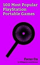 Focus On: 100 Most Popular PlayStation Portable Games: BigHit Series, Code Geass, Monogatari (series), Steins;Gate, Puella Magi Madoka Magica, Durarara!!, ... Unleashed, K (anime), Diabolik Lovers, etc.
