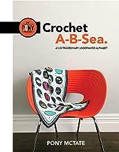 Crochet A-B-Sea: An Extraordinary Underwater Alphabet