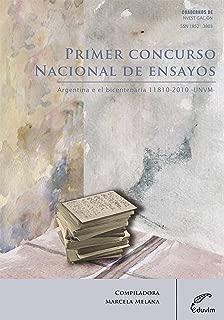 Primer concurso nacional de ensayos Argentina en el bicentenario 1810-2010 (Cuadernos de Investigación) (Spanish Edition)