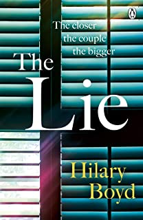 The Lie: The emotionally gripping family drama that will keep you hooked until the last page