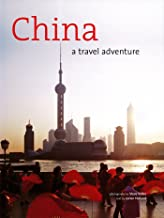 China: A Travel Adventure (English Edition)