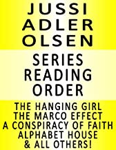 JUSSI ADLER OLSEN — SERIES READING ORDER (SERIES LIST) — IN ORDER: THE HANGING GIRL, THE MARCO EFFECT, THE PURITY OF VENGEANCE, A CONSPIRACY OF FAITH, ALPHABET HOUSE & MANY MORE!