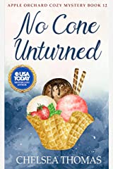 No Cone Unturned (Apple Orchard Cozy Mystery Book 12) Kindle Edition