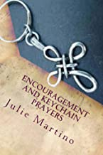 Encouragement and Keychain Prayers (Drawing Closer to God Book 3)