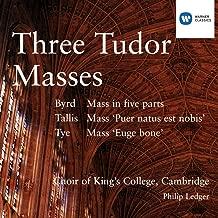 Three Tudor Masses - Byrd/Tallis/Tye