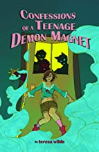 Confessions Of A Teenage Demon Magnet