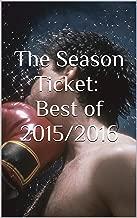The Season Ticket: Best of 2015/2016