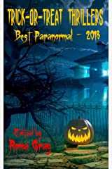 Trick-or-Treat Thrillers - Best Paranormal - 2018 Kindle Edition