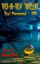 Trick-or-Treat Thrillers - Best Paranormal - 2018