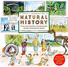 A Child's Introduction to Natural History: The Story of Our Living Earth From Amazing Animals and Plants to Fascinating Fossils and Gems (Child's Introduction Series)