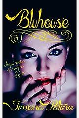 Bluhouse : Spanish version. (Spanish Edition) Kindle Edition