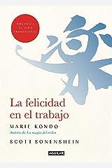 La felicidad en el trabajo (Spanish Edition) Kindle Edition
