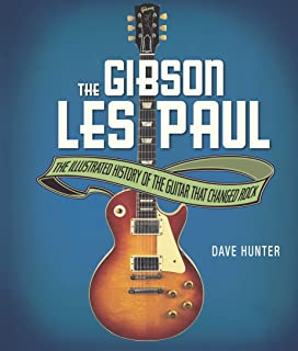 The Gibson Les Paul (English Edition)