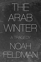 The Arab Winter: A Tragedy