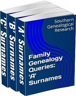 Family Genealogy Queries 3-Book Bundle: 'A' 'B' 'C' Surnames (Southern Genealogical Research)