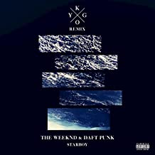 Starboy (Kygo Remix) [feat. Daft Punk] [Explicit]