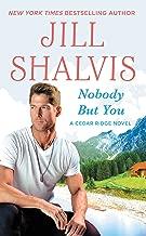 Nobody But You (Cedar Ridge Book 3)