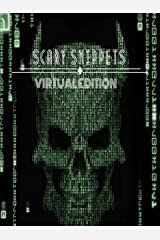 Scary Snippets: Virtual Edition Kindle Edition