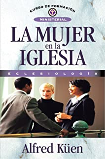 La Mujer En La Iglesia (Spanish Edition)