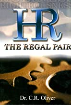The Regal Pair, Holiness Righteousness, Hr