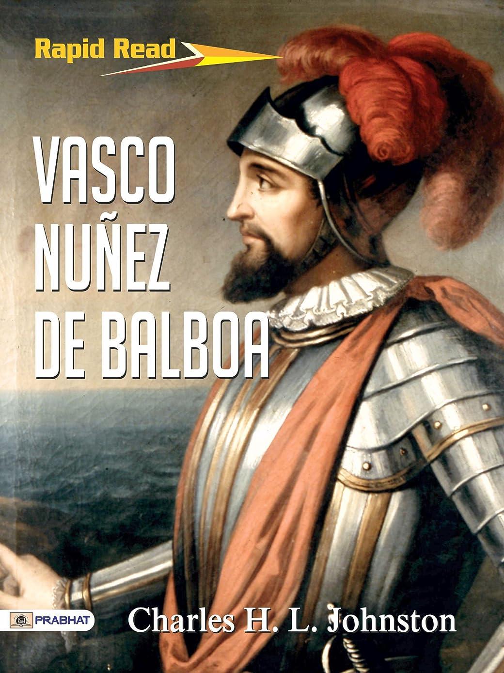 弾性死の顎若いVasco Nu?ez de Balboa (English Edition)