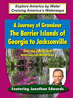 A Journey of Grandeur - The Barrier Island of Georgia to Jacksonville