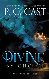 Divine by Choice: The Partholon Series, book 2 (Partholon Series, 2)