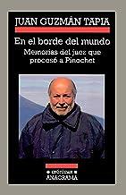 En el borde del mundo (Crónicas) (Spanish Edition)