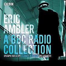 Eric Ambler: A BBC Radio Collection