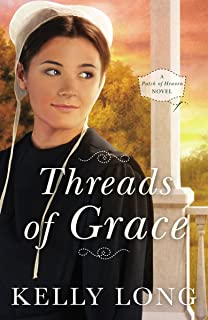 Threads of Grace (A Patch of Heaven Novel Book 3)