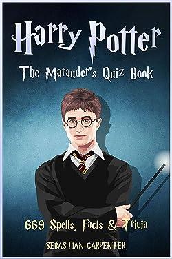 Harry Potter: The Marauder's Quiz Book: 669 Spells, Facts & Trivia (Bundle)