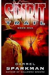 Spirit Trail Kindle Edition