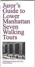 Juror's guide to lower Manhattan: Five walking tours