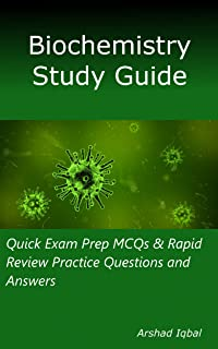Biochemistry Study Guide: Quick Exam Prep MCQs & Rapid Review Practice Questions and Answers