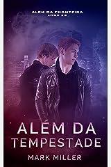 Além Da Tempestade (Além Da Fronteira Livro 2.5) eBook Kindle