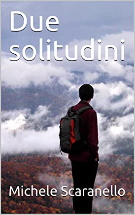 Due solitudini (racconti di metropolitana solitudine)