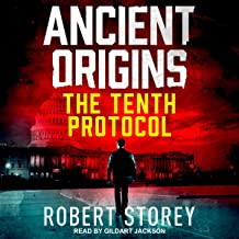 The Tenth Protocol: Ancient Origins Series, Book 5