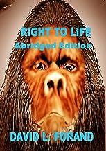 SASH: Right To Life     Abridged Edition (English Edition)