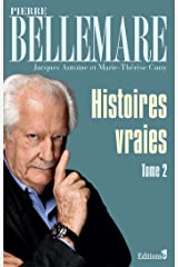 Histoires vraies - tome 2 Format Kindle