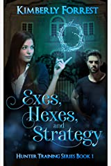 Exes, Hexes, and Strategy (Hunter Training Book 1) Kindle Edition