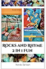 Rocks and Rhyme 2 in 1 Fun: Crystals for Kids & Rocks with Socks and Fox Kindle Edition