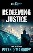 Redeeming Justice: A Legal Thriller (Bill Harvey Book 1) (English Edition)